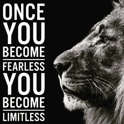 fearless and limitless
