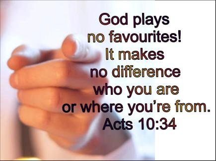 God plays no favorites