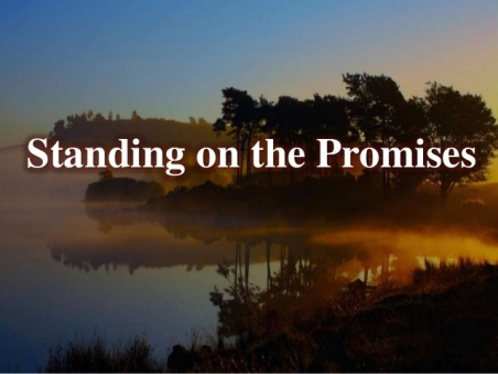 standing-on-the-promises-1-638